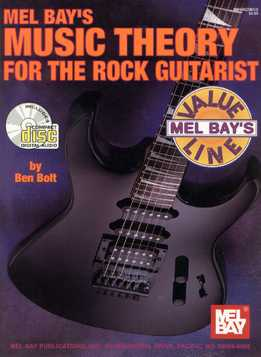 Ben Bolt - Music Theory For The Rock Guitarist