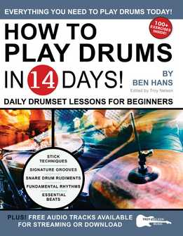 Ben Hans - How To Play Drums In 14 Days - Daily Drumset Lessons For Beginners