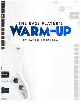 Janek Gwizdala - The Bass Players Warm-Up