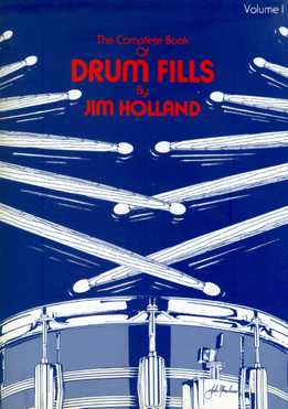 Jim Holland - The Complete Book Of Drum Fills Vol.1