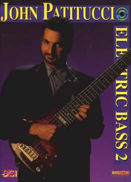 John Patitucci - Electric Bass Vol. 2