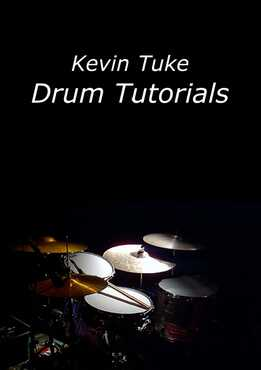Kevin Tuck - Drum Tutorials