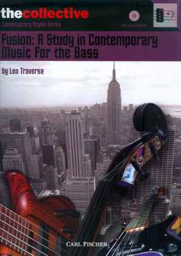 Leo Traversa - Fusion - A Study In Contemporary Music For The Bass