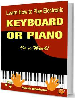 Martin Woodward - Learn How To Play Electronic Keyboard Or Piano In A Week