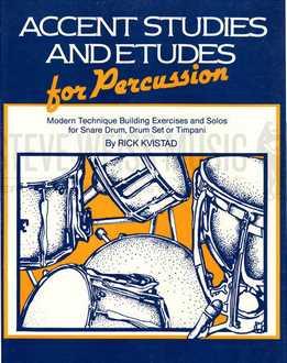 Rick Kvistad - Accent Studies And Etudes For Percussion