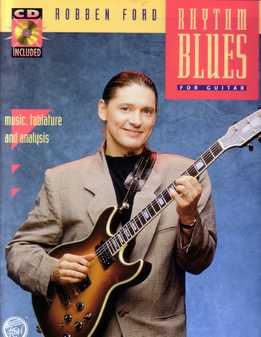 Robben Ford - Rhythm Blues For Guitar