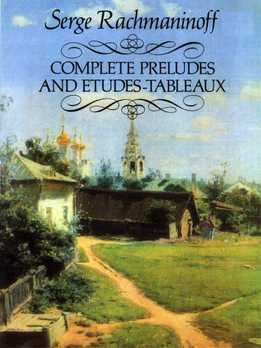Serge Rachmaninoff - Complete Preludes And Etudes-Tableaux