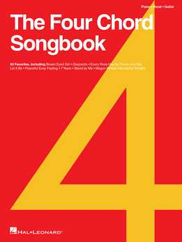 The Four Chord Songbook - 60 Favorites