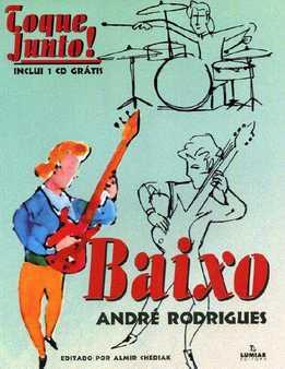 Andre Rodrigues - Toque Junto Baixo