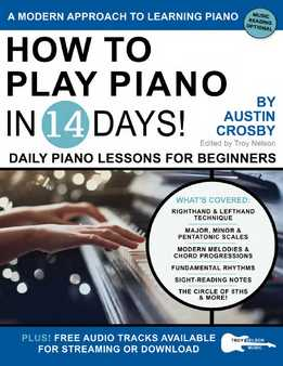 Austin Crosby - How To Play Piano In 14 Days