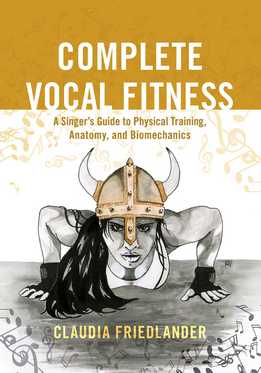Claudia Friedlander - Complete Vocal Fitnes