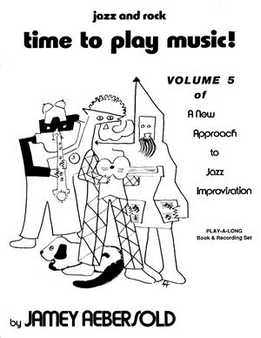 Jamey Aebersold - Time To Play Music! Vol. 5