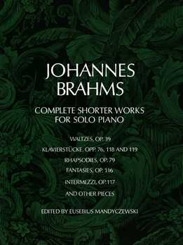 Johannes Brahms - Complete Shorter Works For Solo Piano
