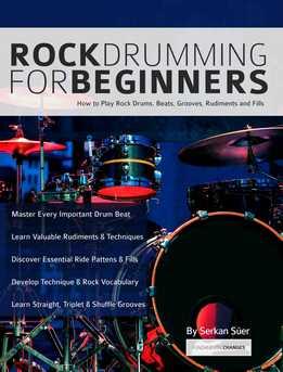 Serkan Suer - Rock Drumming For Beginners - How to Play Rock Drums For Beginners. Beats, Grooves And Rudiments