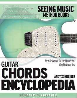 Andy Schneider - Guitar Chords Encyclopedia - Fast Reference For The Chords You Need In Every Key