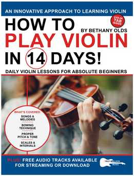 Bethany Olds - How To Play Violin In 14 Days - Daily Violin Lessons For Absolute Beginners
