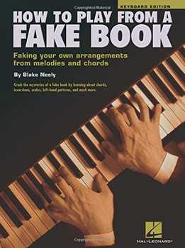 Blake Neely - How To Play From A Fake Book