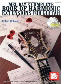Brett Willmott - Complete Book Of Harmonic Extensions For Guitar
