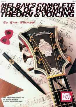 Brett Willmott - Complete Book Of Harmony, Theory & Voicing