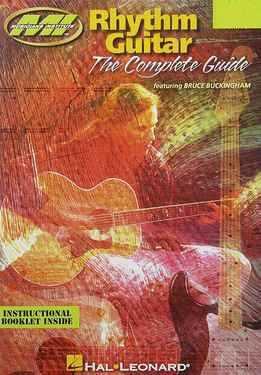 Bruce Buckingham - Rhythm Guitar - The Complete Guide