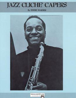 Eddie Harris - Jazz Cliche Capers