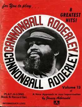 Jamey Aebersold - Cannonball Adderley Vol. 13