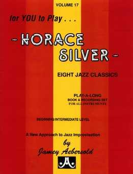 Jamey Aebersold - Horace Silver Vol. 17