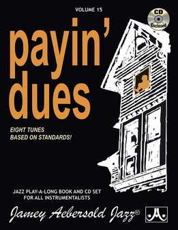 Jamey Aebersold Jazz - Payin' Dues Vol. 15