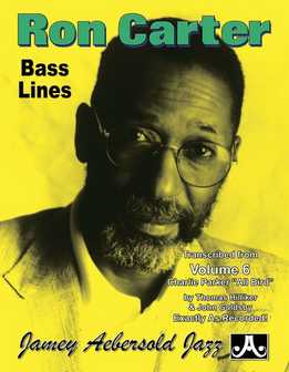 Jamey Aebersold Jazz – Ron Carter Bass Lines - Transcribed From Vol. 6 Charlie Parker - All Bird