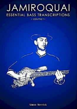 Simon Merrick - Jamiroquai Essential Bass Transcriptions Vol. 1