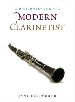 Jane Ellsworth - A Dictionary For The Modern Clarinetist