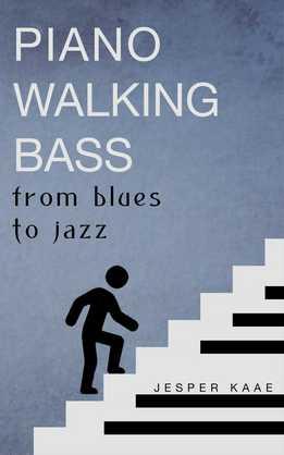 Jesper Kaae - Piano Walking Bass - From Blues To Jazz