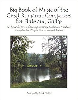 Mark Phillips - Big Book Of Music Of The Great Romantic Composers For Flute And Guitar