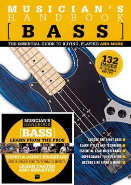 Musician's Handbook - Bass - The Essential Guide To Buying, Playing And More