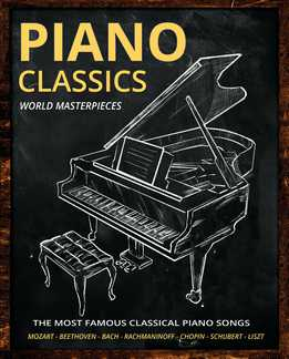 Piano Classics World Masterpieces - Piano Sheet Music Book