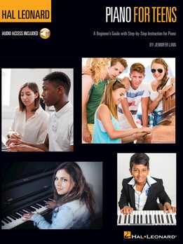 Piano For Teens Method - A Beginner's Guide With Step-By-Step Instruction For Piano