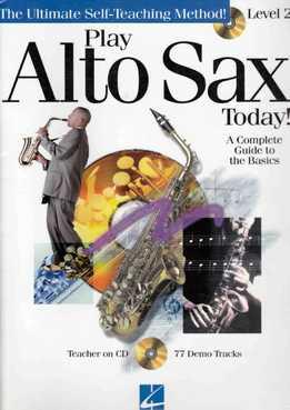 Play Alto Sax Today! Lev. 2