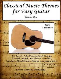 Robert Anthony - Classical Music Themes For Easy Guitar Vol. 1