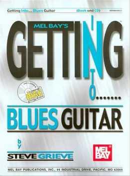 Steve Grieve - Getting Into Blues Guitar