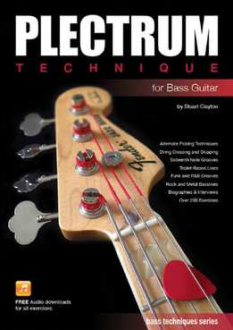 Stuart Clayton - Plectrum Technique For Bass Guitar