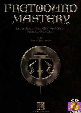 Troy Stetina - Fretboard Mastery
