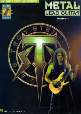 Troy Stetina - Metal Lead Guitar Primer