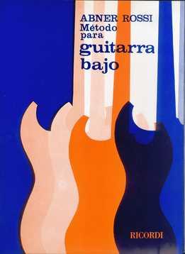 Abner Rossi - Metodo Para Guitarra Bajo
