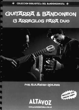 Alejandro Ridilenir - Guitarra & Bandoneon - 13 Arreglos Para Duo
