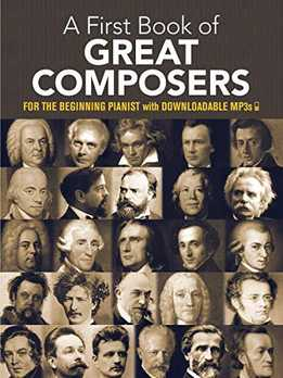 Bergerac - My First Book Of Great Composers. For The Beginning Pianist
