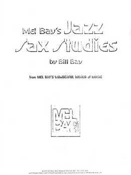 Bill Bay - Jazz Sax Studies
