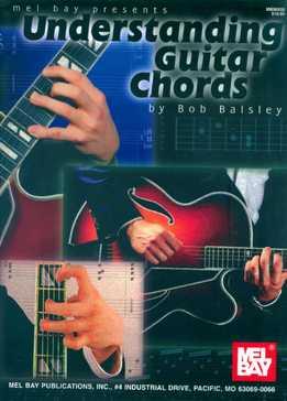 Bob Balsley - Understanding Guitar Chords