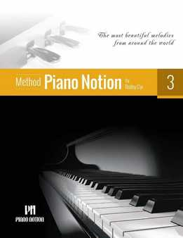Bobby Cyr – Piano Notion Method Book Three – The Most Beautiful Melodies From Around The World
