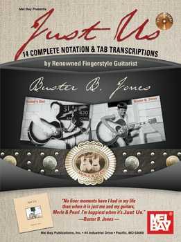 Buster B. Jones - Just Us - 14 Complete Notation & Tab Transcriptions