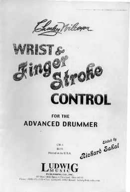 Charley Wilcoxon - Wrist And Finger Stroke Control For The Advanced Drummer